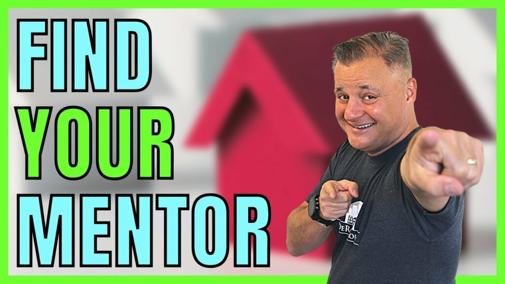 How To Find a Mentor In Real Estate (Tips to Make a GREAT Impression)